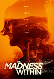 The Madness Within (2016)