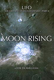 UFO: The Greatest Story Ever Denied II  Moon Rising (2009)