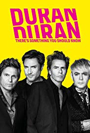 Duran Duran: Theres Something You Should Know (2018)