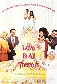 Love Is All There Is (1996)