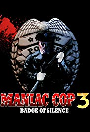 Maniac Cop 3: Badge of Silence (1992)