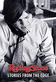 Rolling Stone: Stories from the Edge Part 1 (2017)