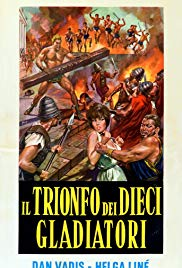 Triumph of the Ten Gladiators (1964)