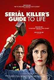 A Serial Killers Guide to Life (2019)