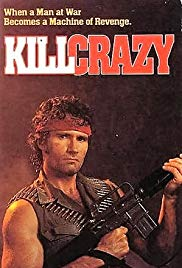 Watch Full Movie :Kill Crazy (1990)