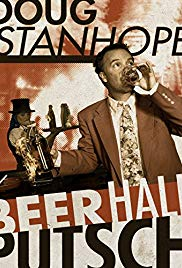 Doug Stanhope: Beer Hall Putsch (2013)