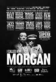 I Called Him Morgan (2016)