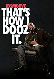 JB Smoove: Thats How I Dooz It (2012)
