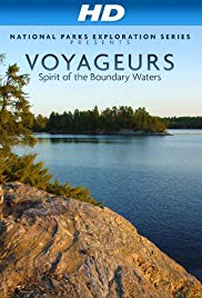 National Parks Exploration Series: Voyageurs  Spirit of the Boundary Waters (2011)