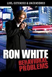 Ron White: Behavioral Problems (2009)