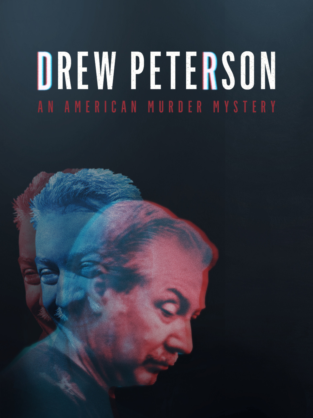Drew Peterson: An American Murder Mystery (2017)