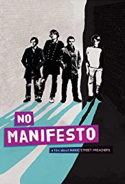No Manifesto: A Film About Manic Street Preachers (2015)