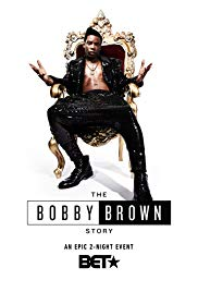 The Bobby Brown Story (2018) Part One