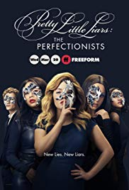 Pretty Little Liars: The Perfectionists (2019 )
