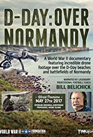 DDay: Over Normandy Narrated by Bill Belichick (2017)